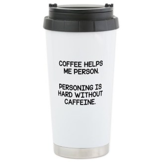 coffee_helps_me_person_stainless_steel_travel_mug